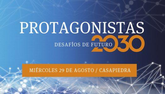 Protagonistas 2030. Desafíos de Futuro – 2018