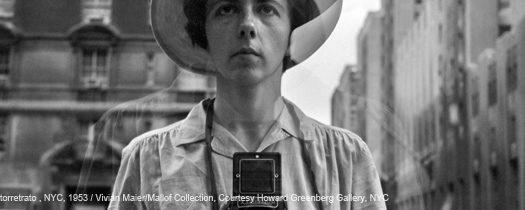 VIVIAN MAIER: la mujer detrás de la cámara